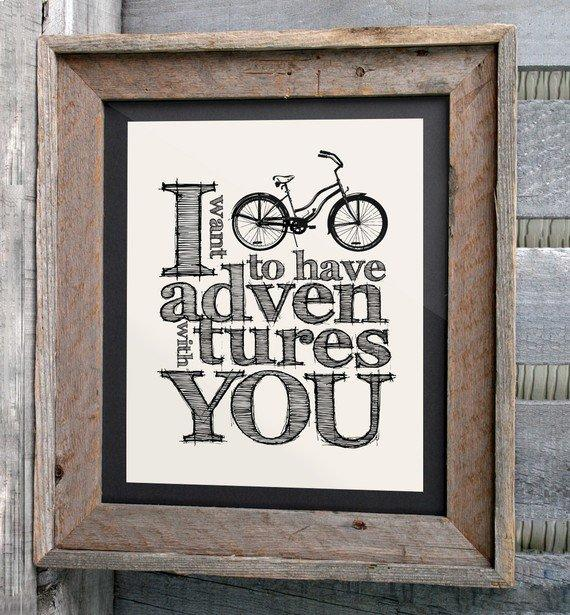Bicycle Art Print 8x10 I want to have adventures with by n2design