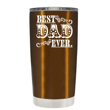 Classic Best Dad Ever on Translucent Copper 20 oz Tumbler Cup