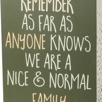 Nice and Normal Family Wood Block Sign