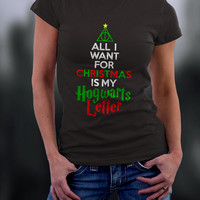 All I Want For Christmas T Shirt, Harry Potter Christmas Tee, All I Want For Christmas Is My Hogwarts Letter