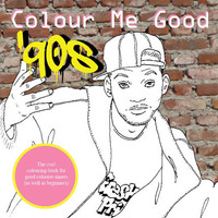 Colour Me Good - 90s