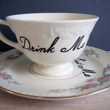 Teacup - Drink Me - Hand Painted - Tea Cup - Coffee Cup - Gift Under 25
