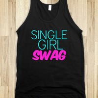 Single Girl Swag