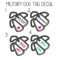 Military Support Dog Tag Decal - USAF - Army - USMC - Navy - Marine- Girlfriend - Wife - Mom - Monogram- Decal for Car, Yeti and More!