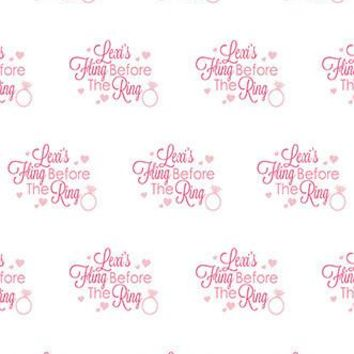 Custom Step and Repeat Backdrop Fling Before The Ring Shower, Bachelorette Party Background - C095