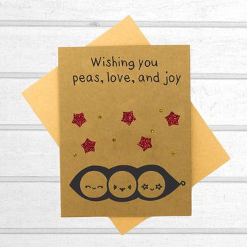 Wishing You Peas, Love, And Joy