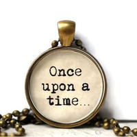 Once upon a time resin necklace or keychain word jewelry quote jewelry book jewelry book quote