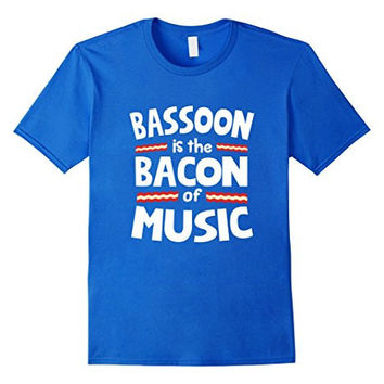 Bassoon Bacon of Music T-Shirt