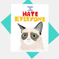 Funny Birthday Day Card - Meme Cat Hates Everyone Except You