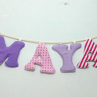 Maya name banner,Nursery wall letters, boy nursery letters, Wall hanging fabric letters, boy nursery decor, baby shower gift