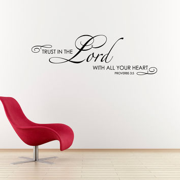Scripture Wall Decal - Trust in the Lord with all your heart Quote - Bible Verse Wall Decal