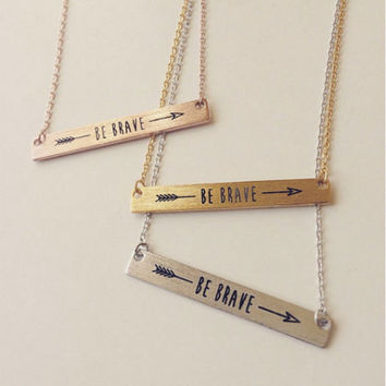 "FLASH SALE - ""Be Brave"" Dainty Necklace - Stainless Steel"