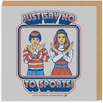 Just Say No to Sports Retro Card