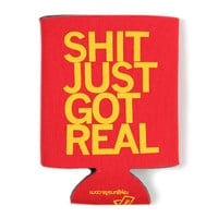 Shit Just Got Real Koozie (Red)