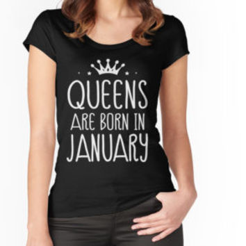 'Queens Are Born In January T-shirt' T-Shirt by hillsanty