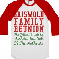 griswold family reunion:the jolliest bunch of assholes this side of...
