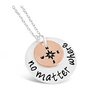 No Matter Where Compass Necklace - Direction of Life & I'd Be Lost Without You