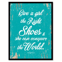 Give A Girl The Right Shoes Marilyn Monroe Quote Saying Home Decor Wall Art Gift Ideas 111739
