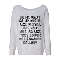 Cameron Dallas So He Calls Me Up Wideneck Slouchy Women's Sweatshirt Triblend White Fashion Grey Marble Blue
