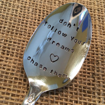 Hand Stamped Silver Spoon, Handstamped Spoon, Stamped Vintage Spoon, Boyfriend Gift, Follow Your Dreams, Stamped Vintage Spoon, Tablespoon