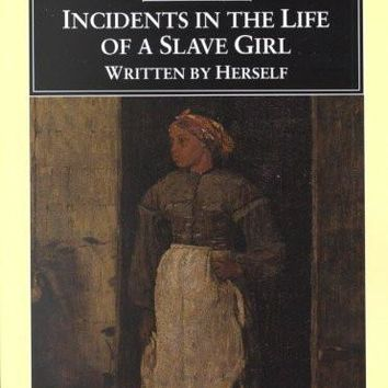 "Incidents in the Life of a Slave Girl: With """"a True Tale of Slavery"""" (Penguin Classics)"