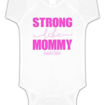Strong Like Mommy