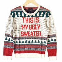 This Is My Ugly Sweater Fair Isle Tacky Ugly Christmas Sweater