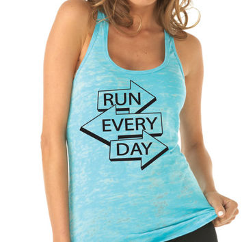 Running Tank Top. Run Every Day. Workout Tank. Running Shirt. Training Tank. Marathon Tank. 5K. Half Marathon Shirt. Fitness Tank. Exercise