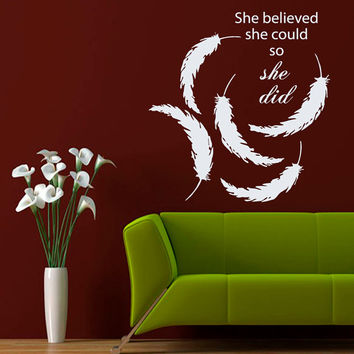 Feathers Wall Decals Wall Quotes Words She Believed She Could So She Did Home Art Vinyl Decal Sticker Kids Nursery Baby Room Decor kk772