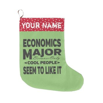 Economics College Major Only Cool People Like It Large Christmas Stocking