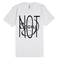 Not Sorry-Unisex White T-Shirt