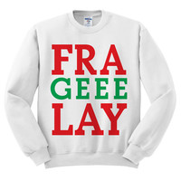 White Crewneck Fra Geee Lay Fragile Italian Ugly Christmas Sweatshirt Sweater Jumper Pullover
