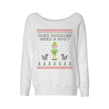 Elf Someone Needs a Hug Wideneck Sweatshirt