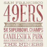 SAN FRANCISCO 49ERS - 8x10- Rustic - Vintage Style - Typographic Art Print - Subway Style - Football