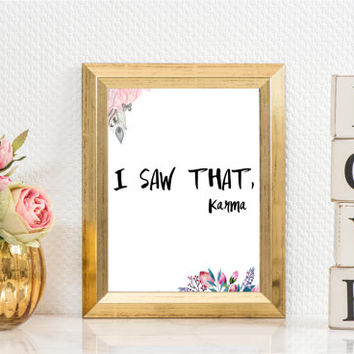"PRINTABLE Art ""I Saw That"" Typography Art Modern Room Decor Instant Download Apartment Decor Word Wall Art Print Typography Poster"