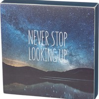 Never Stop Looking Up Sentiment With Starry Sky, Mountain And Lake Square Box Sign