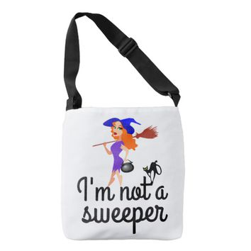 I am not a sweeper - I am... customizable Crossbody Bag