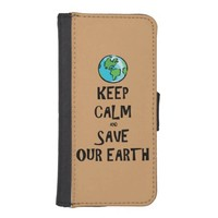 Keep Calm and Save Our Earth