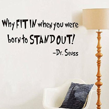 Witkey Why Fit In When You Were Born To Stand Out Dr Seuss Quote Wall Stickers Home Decor Decals DIY Art