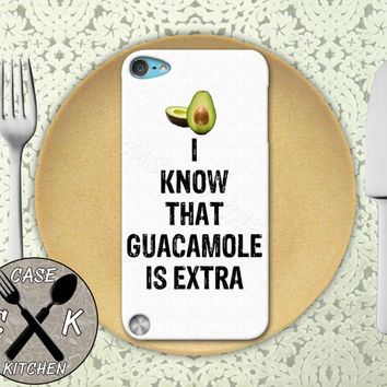 I Know That Guacamole Is Extra Funny Quote Guac Food Custom Rubber Case iPod 5th Generation and Plastic Case For The iPod 4th Generation