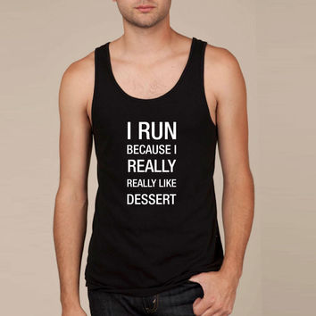 i run because i really like dessert2 Tank Top
