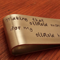 Hand stamped oilfield money clip