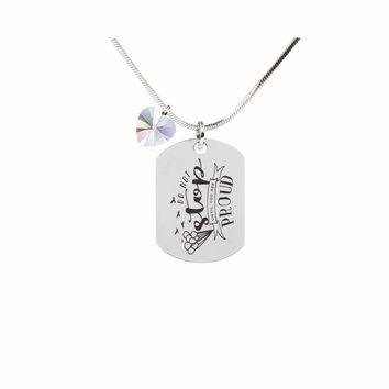 Inspirational Tag Necklace In AB Made With Crystals From Swarovski  - DO NOT STOP
