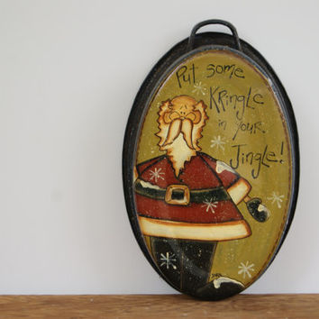 Vintage Enamel Roaster Pan ~ Hand Painted Santa Decor ~ Kris Kringle Rustic Decor ~ Santa Claus Decoration ~ Put Some Kringle In Your Jingle