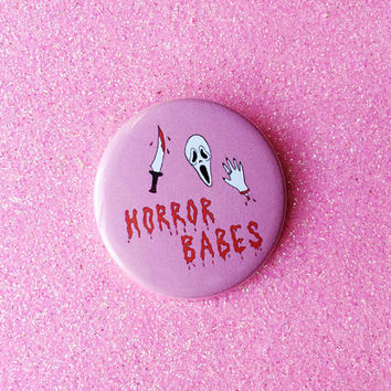 "Horror Babes - 2.25"" Button Pin Badge"