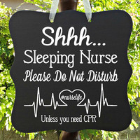 Shhh Sleeping Nurse Sign, Do Not Disturb, Front Door Sign, Door Sign, Door Hanger, Sleeping Sign, Night Shift Nurse, Nurse Gift