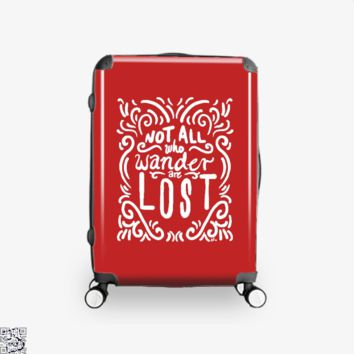Not All Who Wander Are Lost, Lord Of The Rings Suitcase