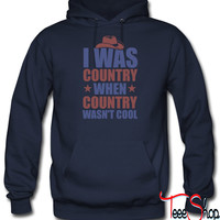Country Before it was Coo hoodie