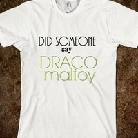 Did Someone Say DRACO MALFOY? - Mustached Giraffe