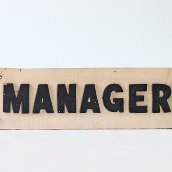 Vintage MANAGER Sign - Wooden Black and White Manager Sign